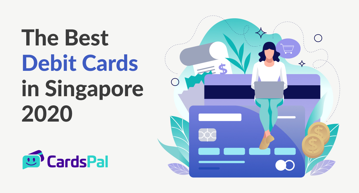 The Best Debit Cards in Singapore