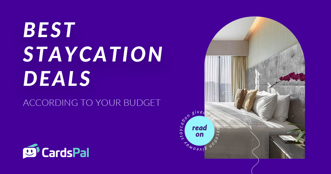 The Best Staycation Deals According to Your Budget