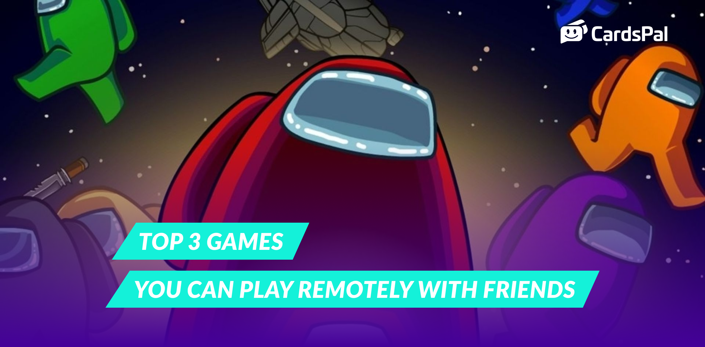 Top 3 games to play remotely with friends