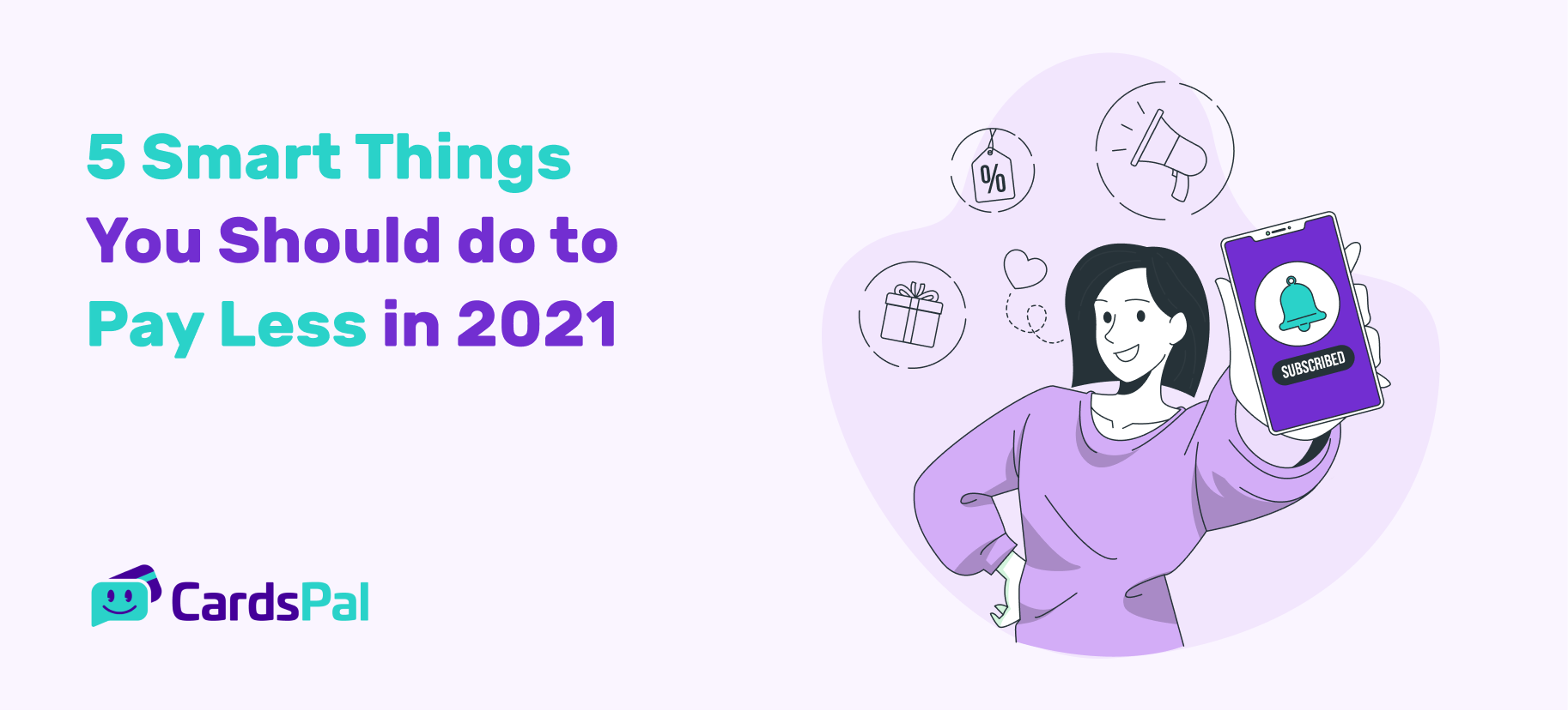 5 Smart Things You should do to Pay Less in 2021