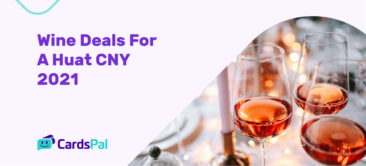 Wine Deals For A Huat CNY 2021