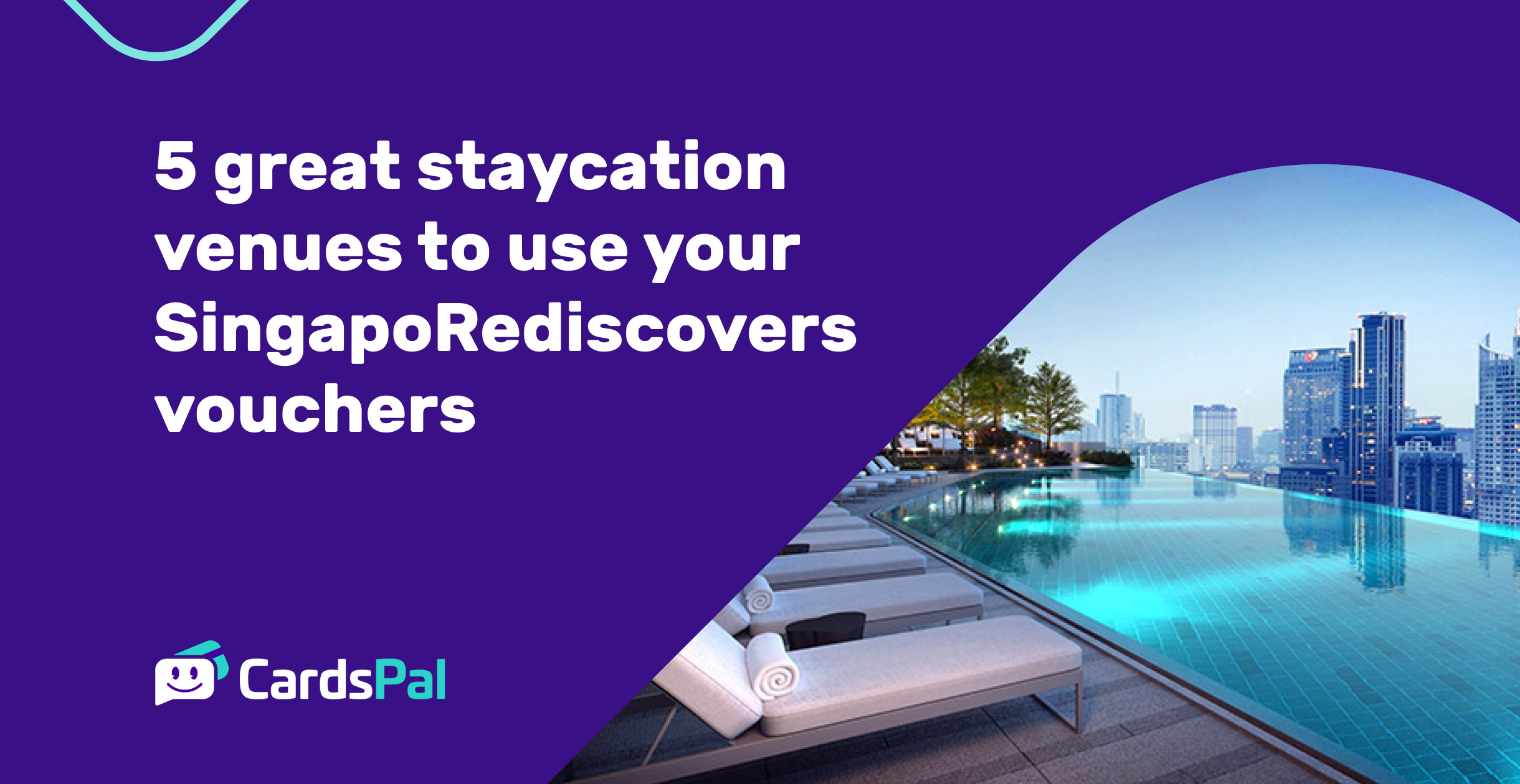5 great staycation venues to use your SingapoRediscovers vouchers