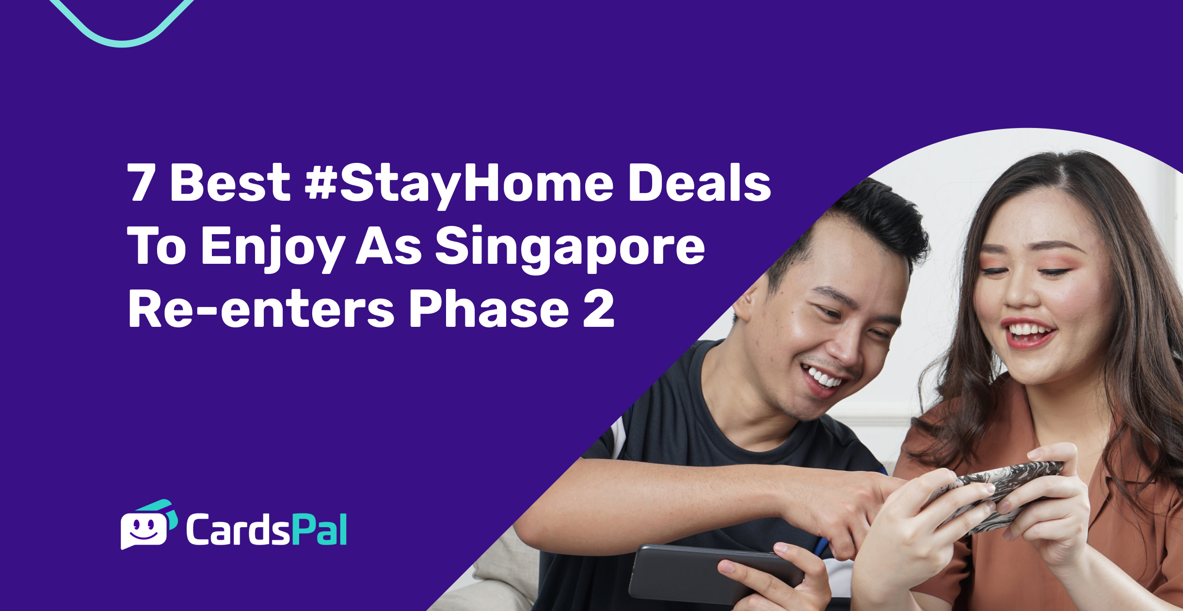 7 Best #StayHome Deals To Enjoy As Singapore Re-enters Phase 2