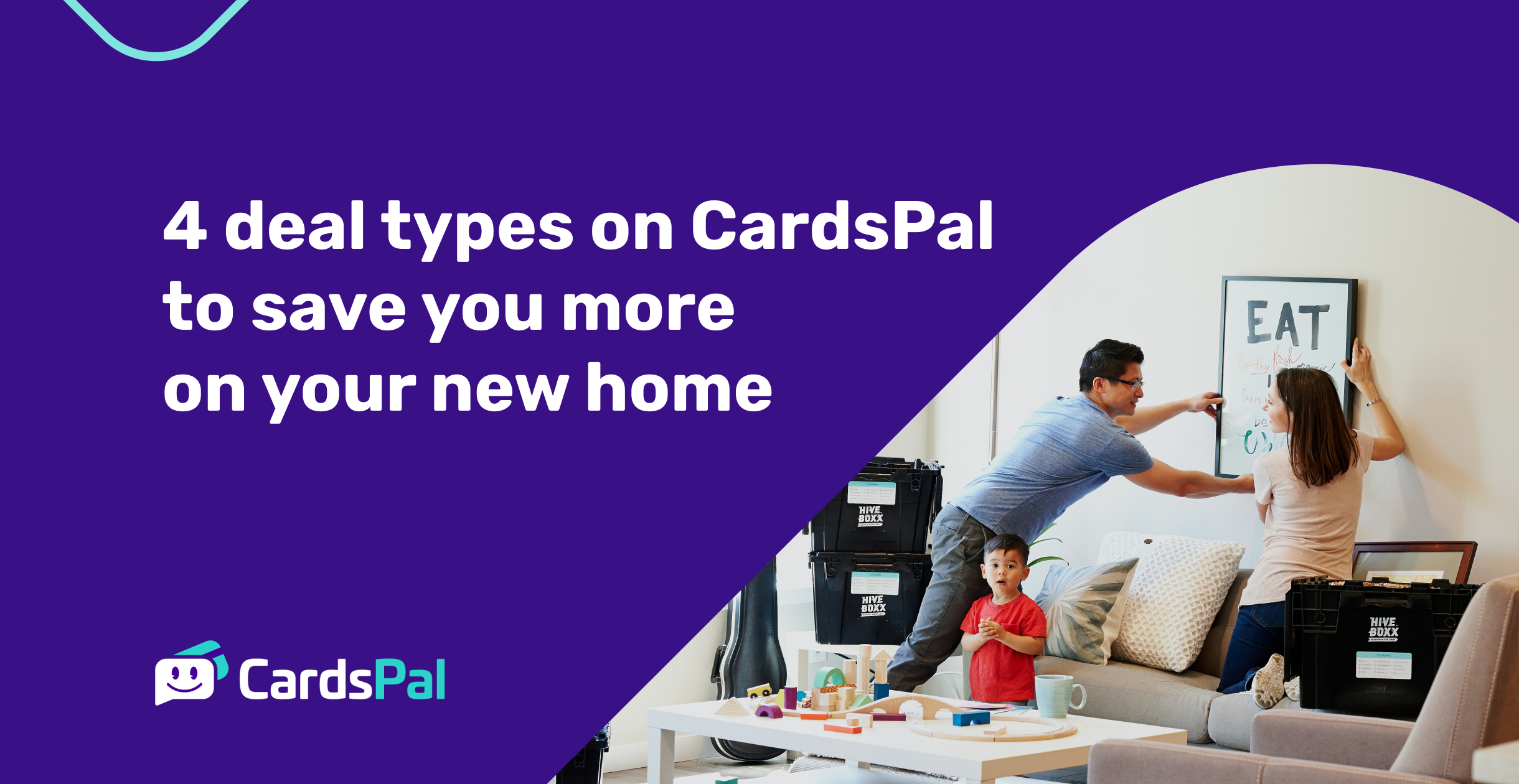 4 deal types on CardsPal to save you more on your new home