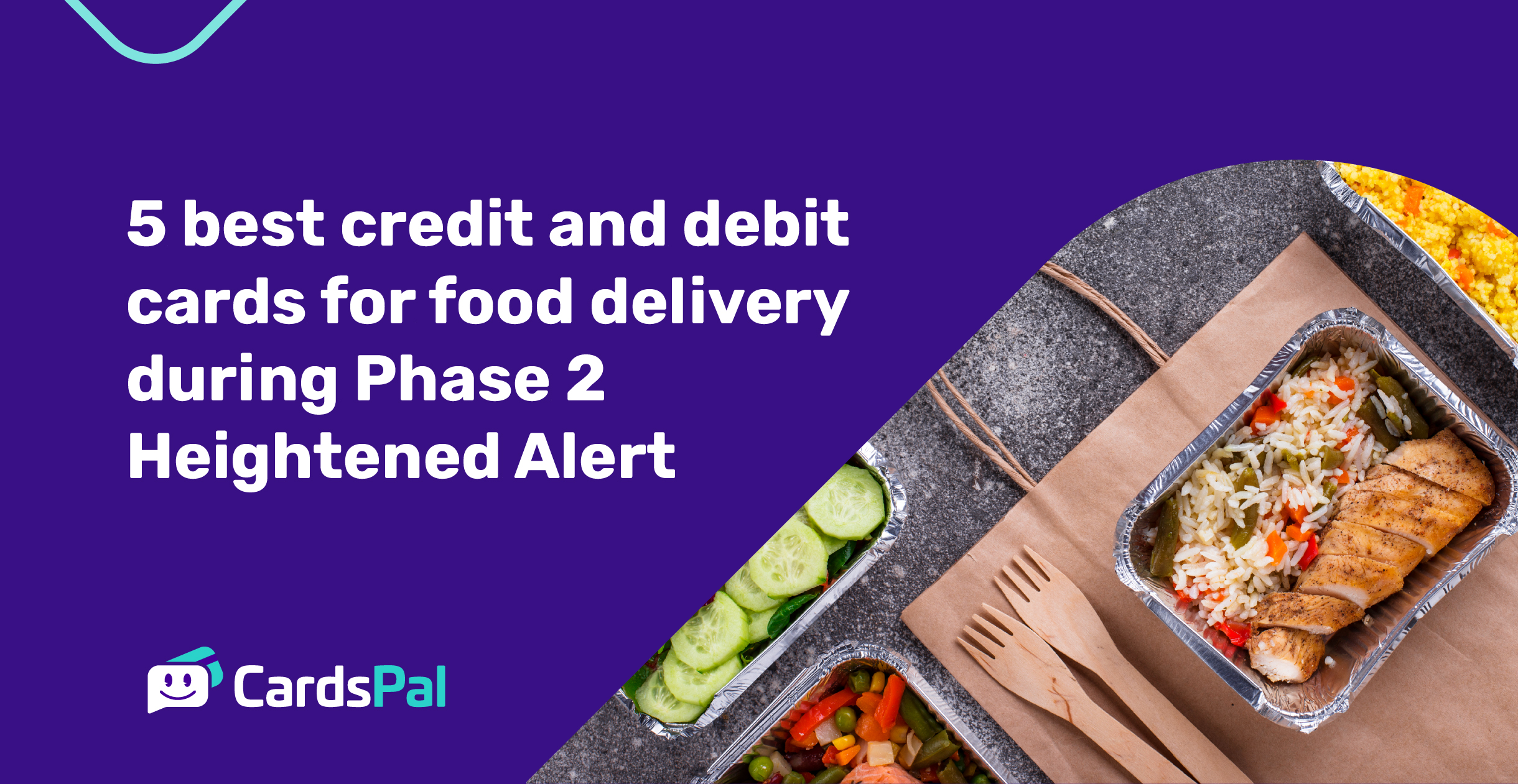 5 best credit and debit cards for food delivery during Phase 2 Heightened Alert