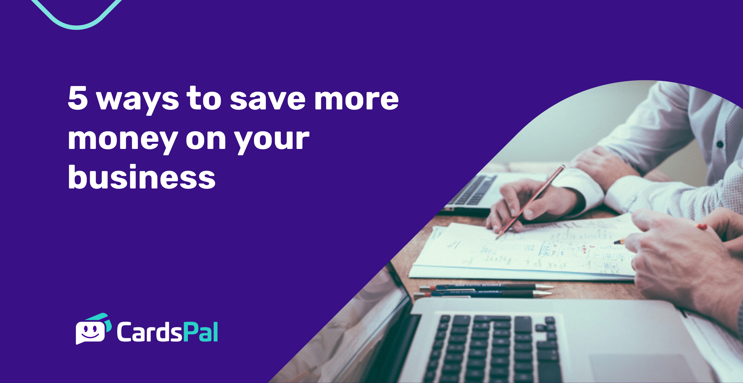 5 ways to save more money on your business