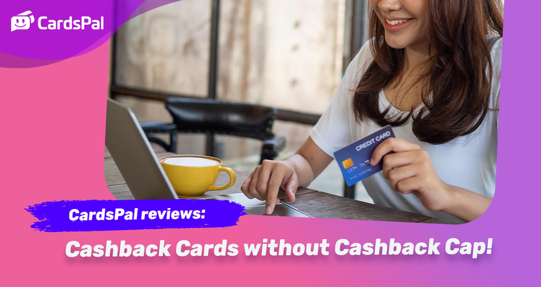 CardsPal Reviews – Standard Chartered Unlimited Cashback Credit Card VS. American Express True Cashback Card